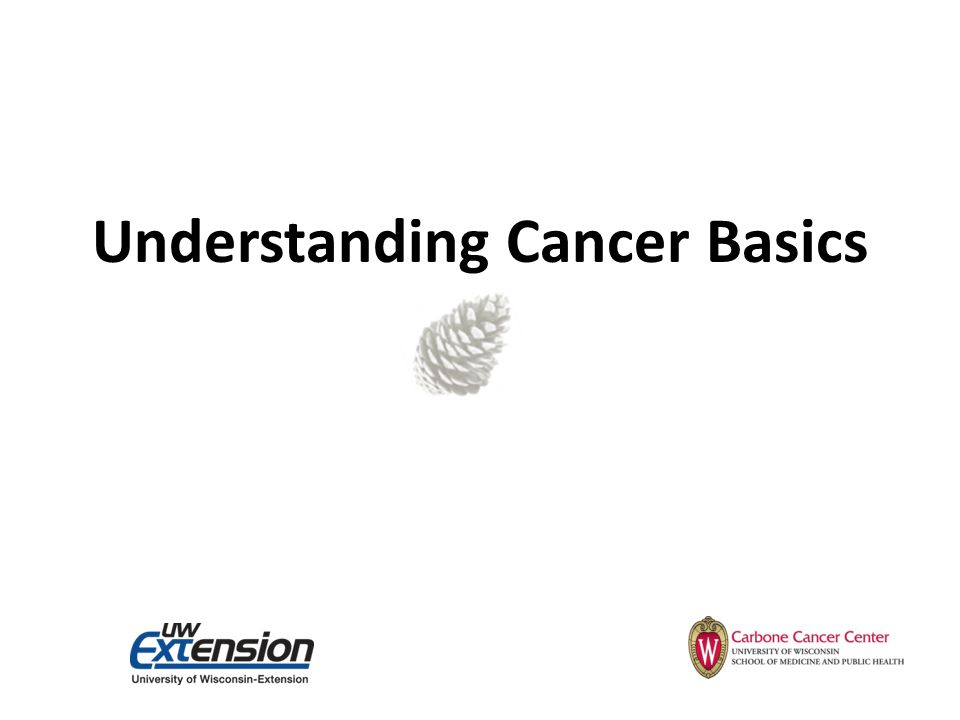 Understanding Cancer Basics