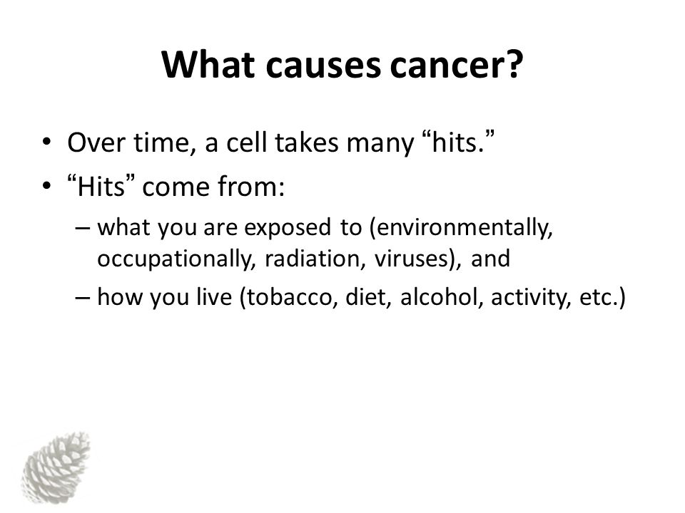 What causes cancer.