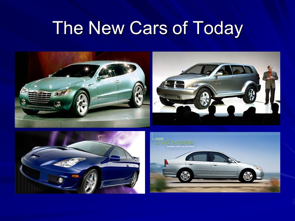 The New Cars of Today