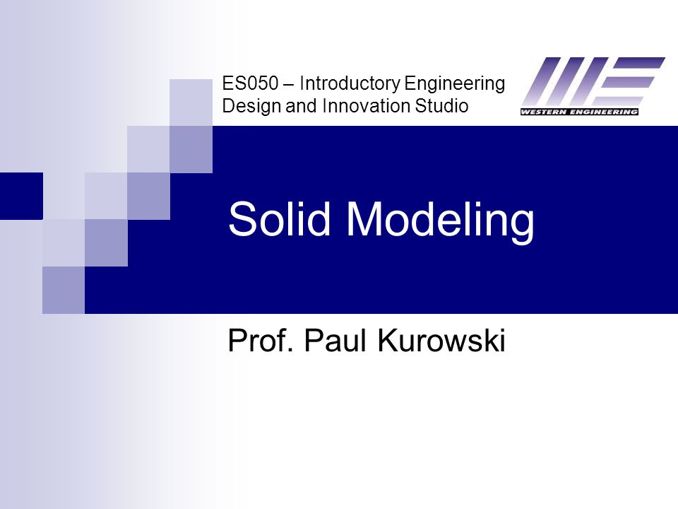 ES050 – Introductory Engineering Design and Innovation Studio Solid