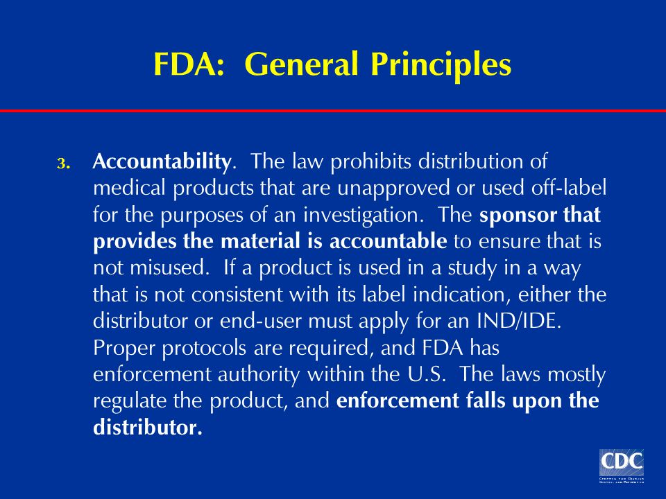 FDA: General Principles 3. Accountability.