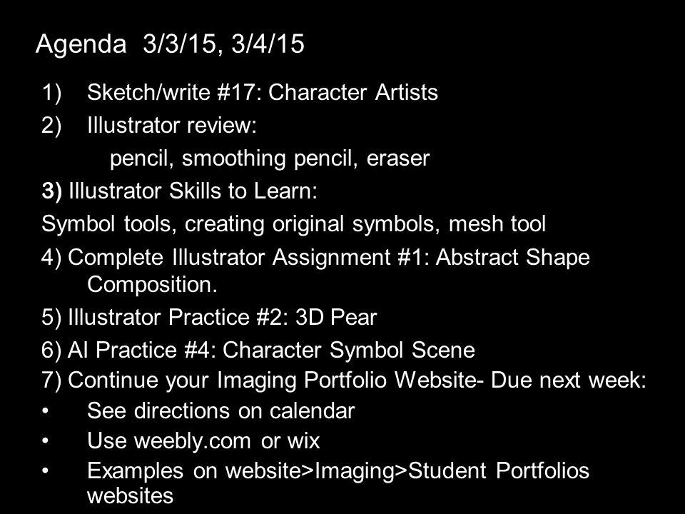 Agenda 3/3/15, 3/4/15 1)Sketch/write #17: Character Artists