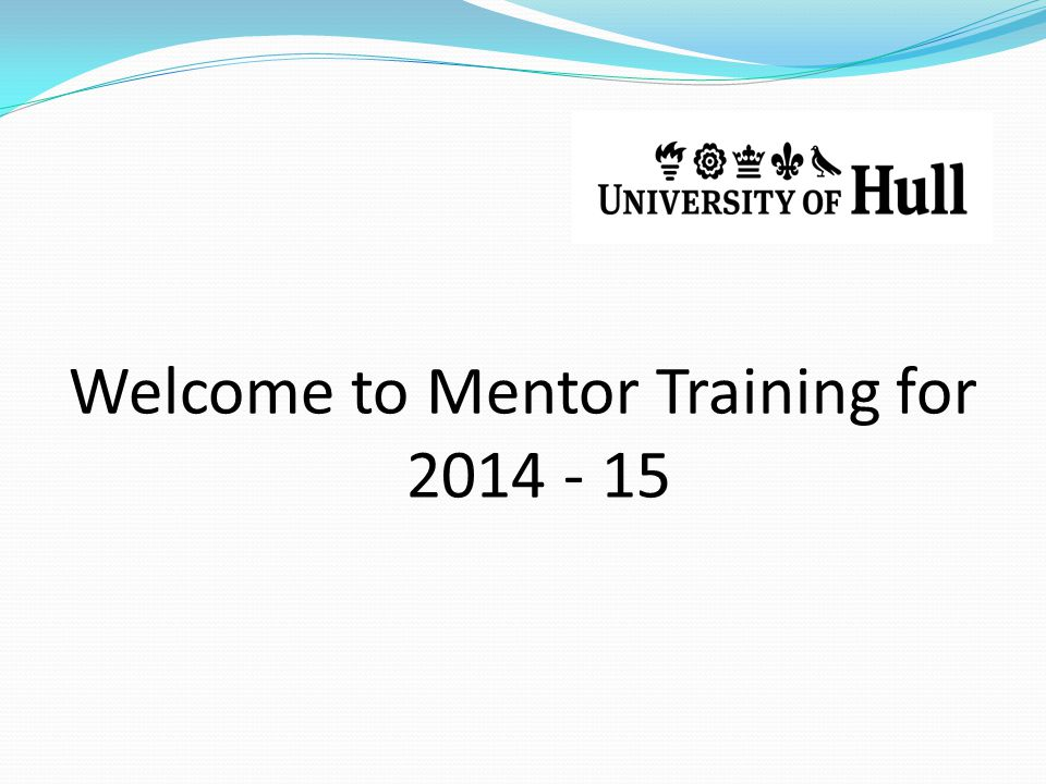 Welcome to Mentor Training for