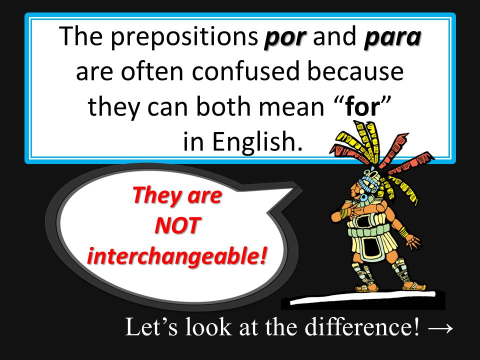porpara Learning to use por and para Por y para