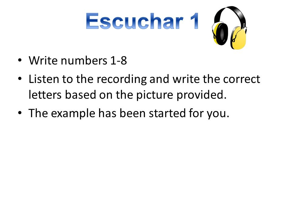 Write numbers 1-8 Listen to the recording and write the correct letters based on the picture provided.