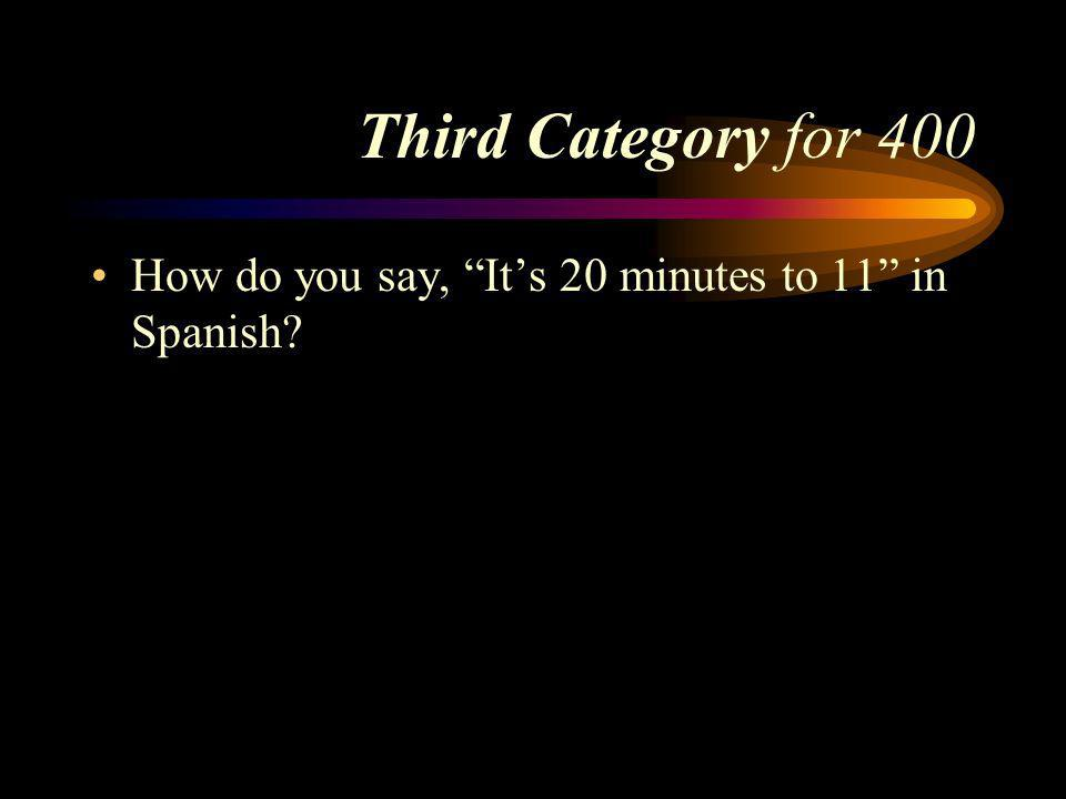 Answer to Third Category for 300 Its 10:15. Pick a Category