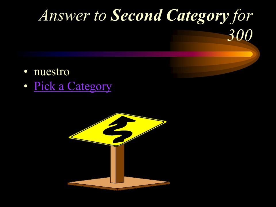 Second Category for 300 How do you say, our in Spanish