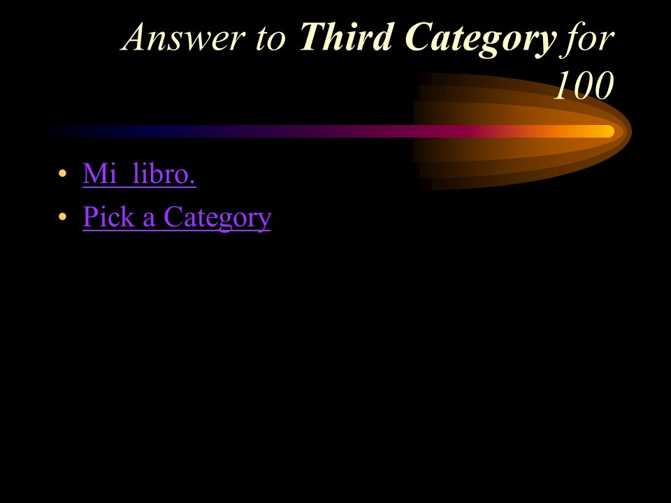 Third Category for 100 How do you say, My book in Spanish