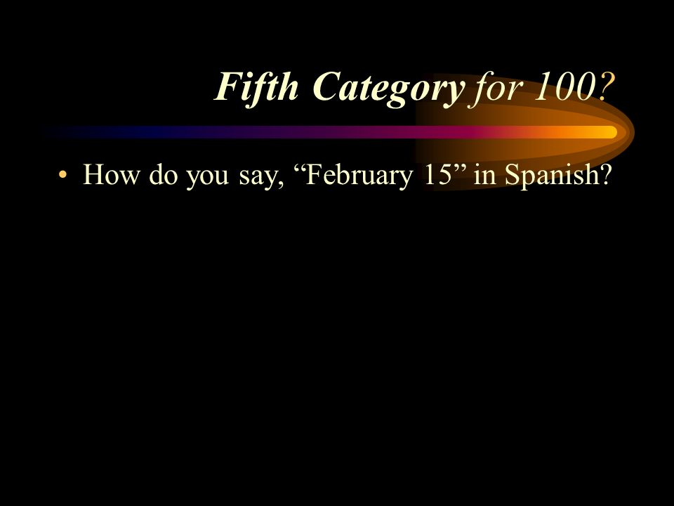 Answer to Fourth Category for 500 Mis abuelos son mayores que mis padres.