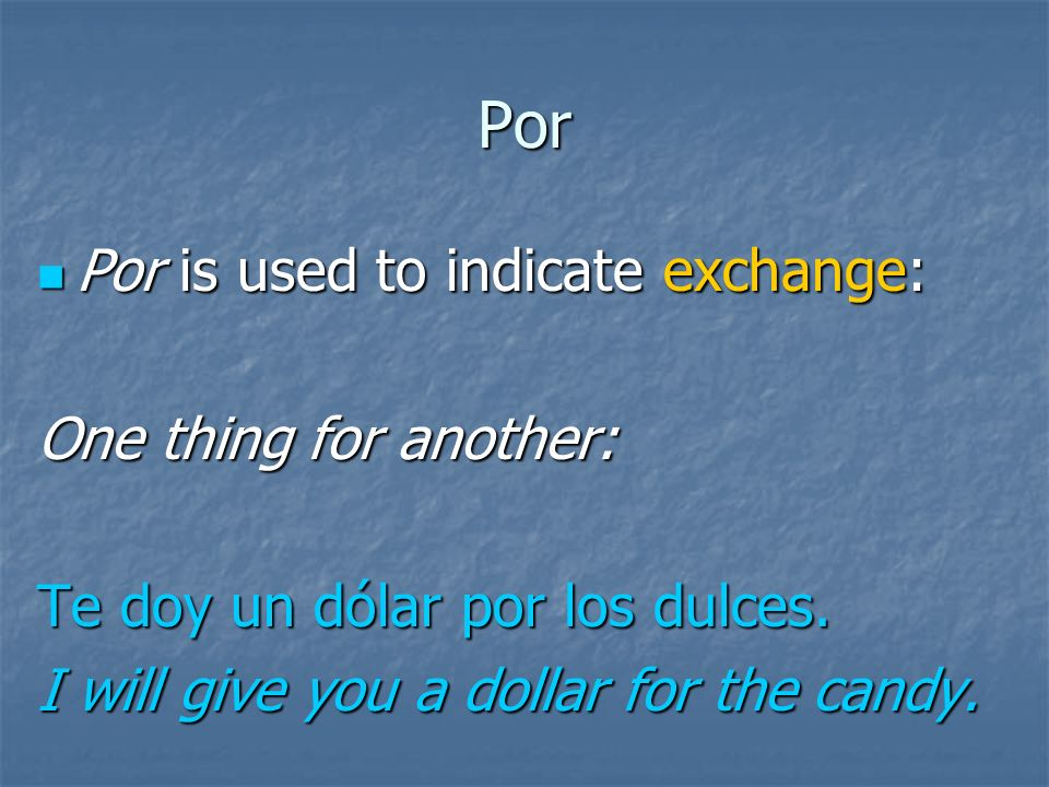 Por Por is used to indicate emotion: Por is used to indicate emotion: (We mentioned this earlier.) Elena se sintió triste por su mamá.