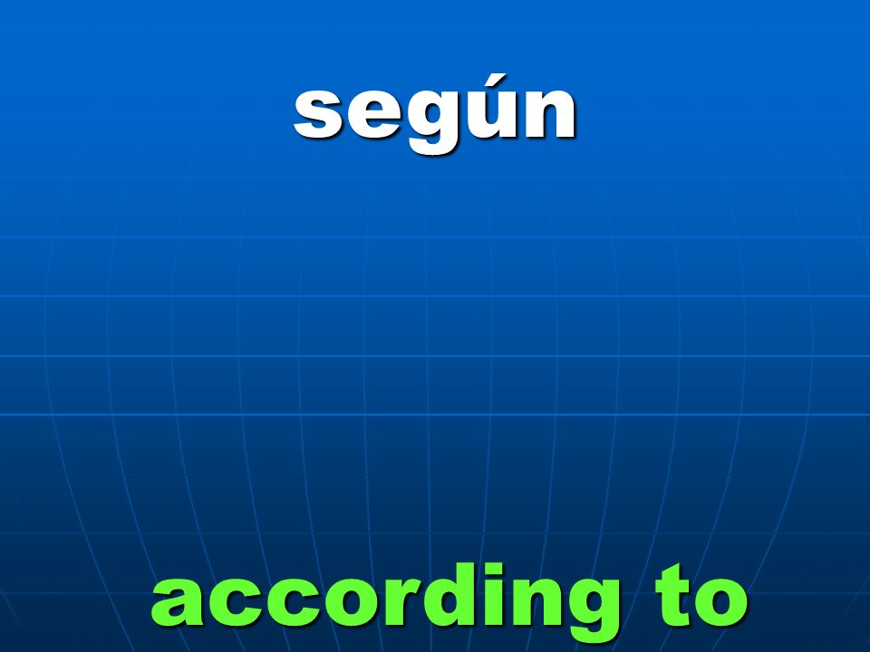 según according to