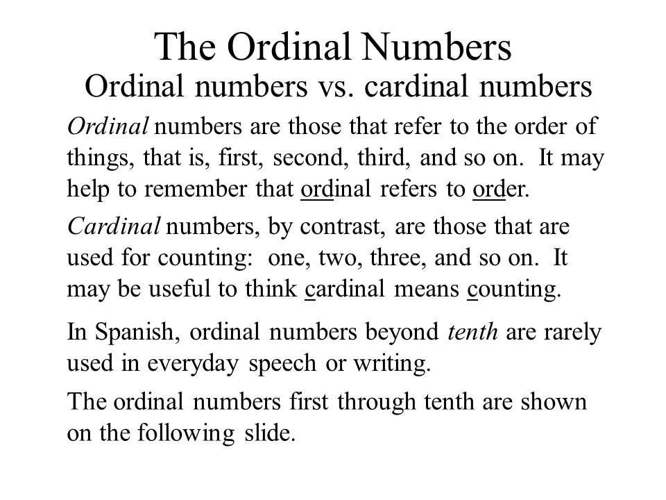 The Ordinal Numbers Ordinal numbers vs.
