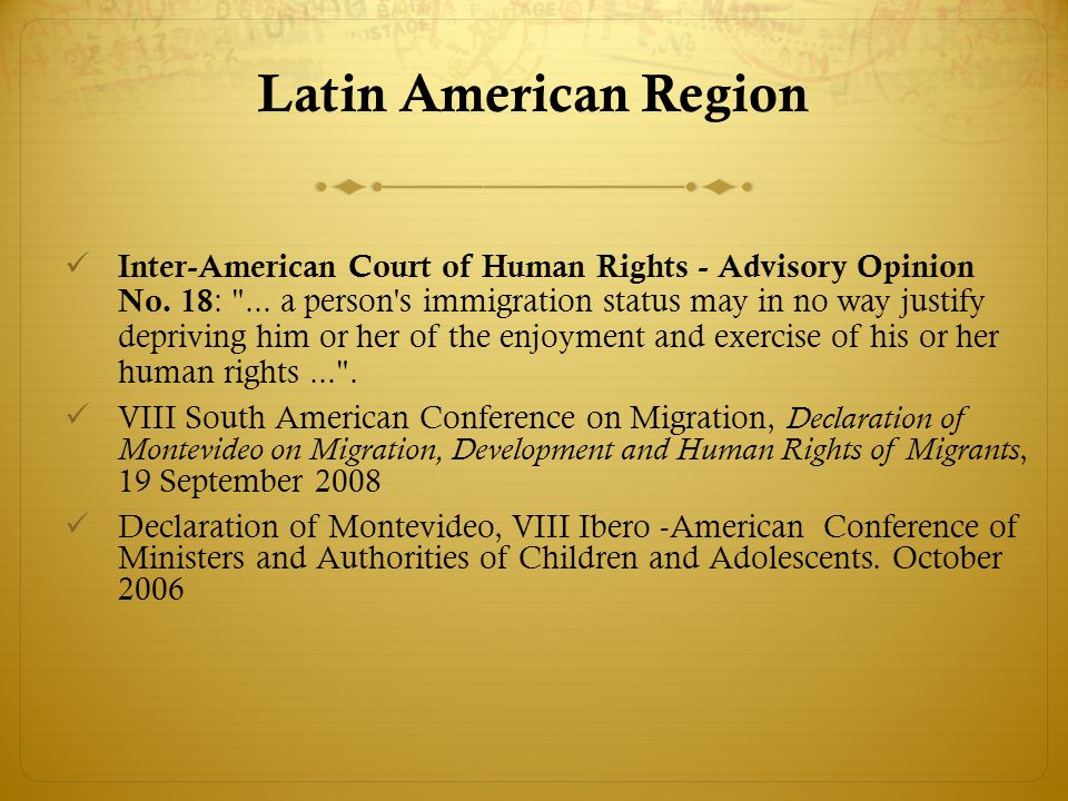 Latin American Region Inter-American Court of Human Rights - Advisory Opinion No.