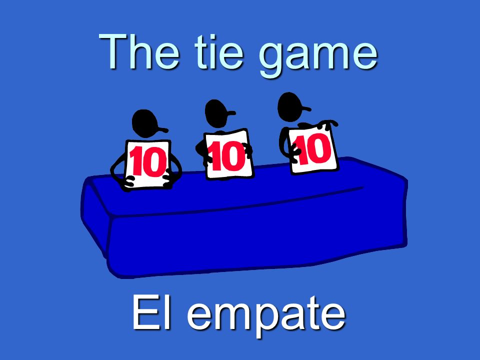 The tie game El empate