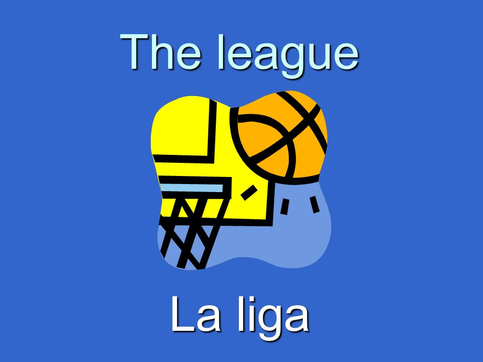 The league La liga