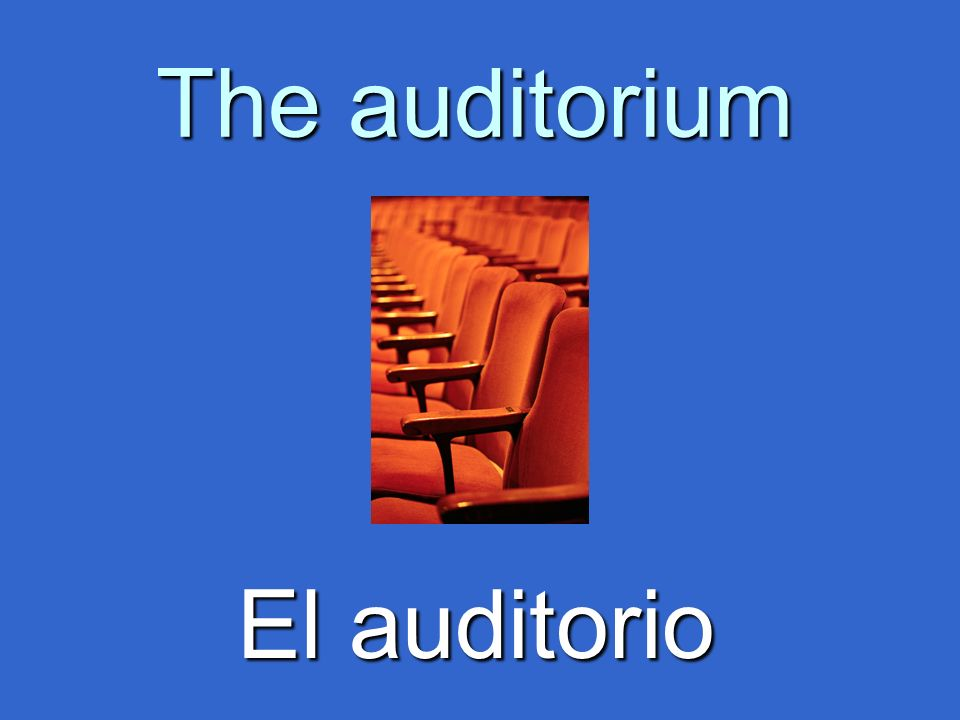 The auditorium El auditorio