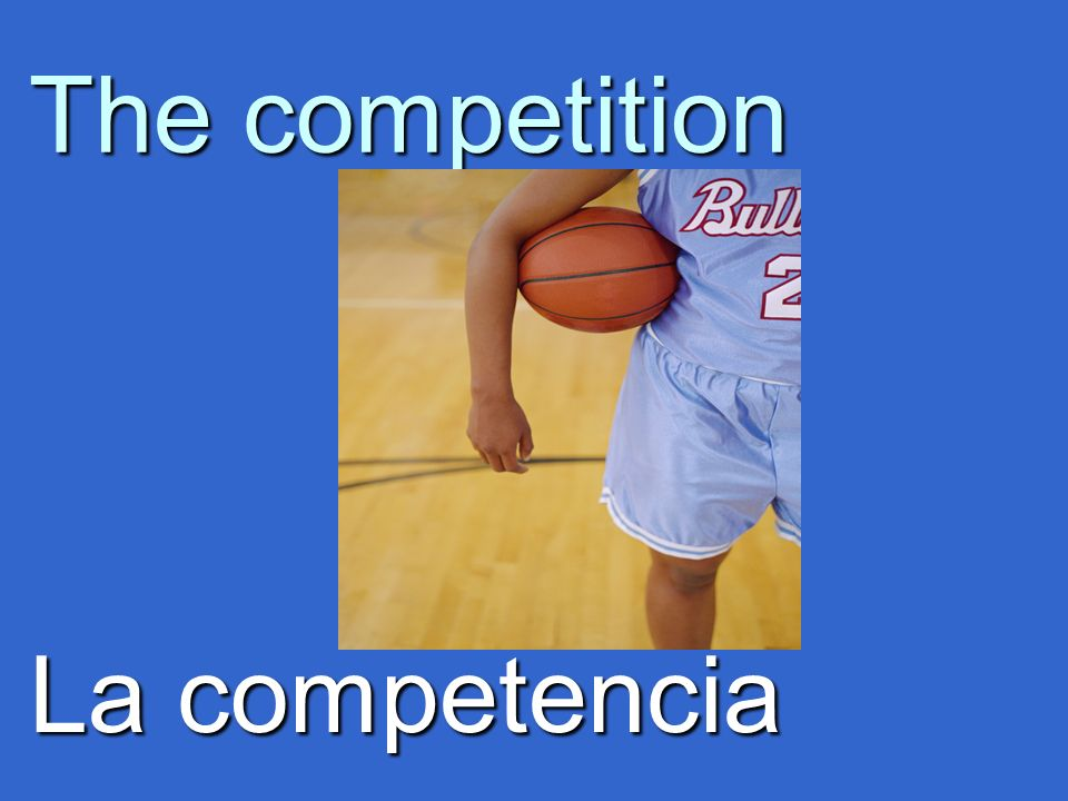 The competition La competencia