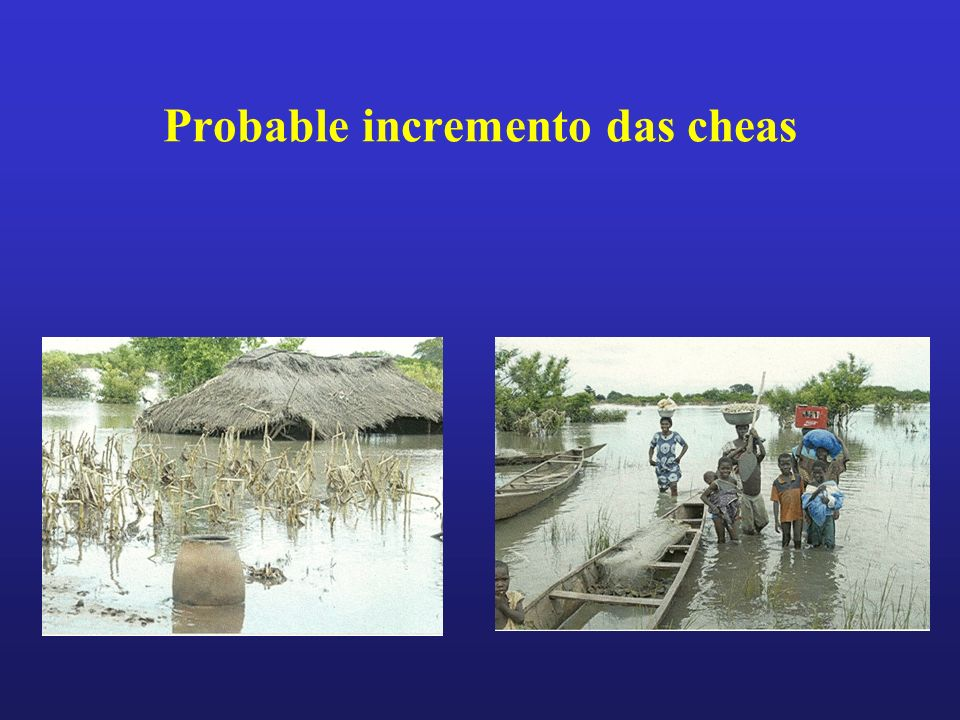 Probable incremento das cheas
