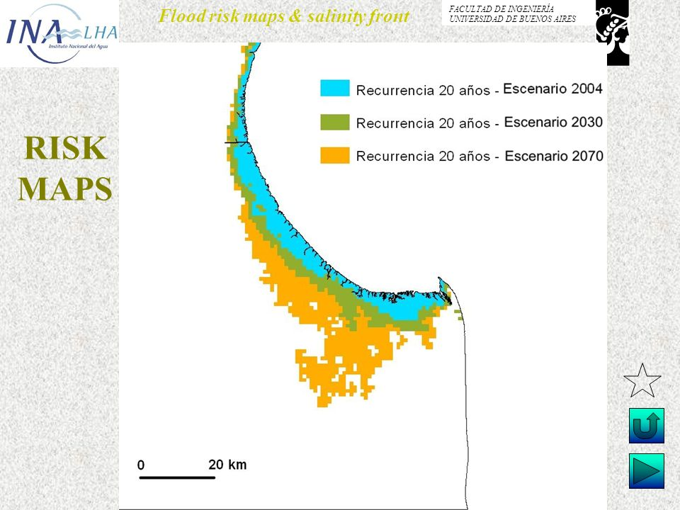 Menéndez, Re & Kind Flood risk maps & salinity front FACULTAD DE INGENIERÍA UNIVERSIDAD DE BUENOS AIRES RISK MAPS
