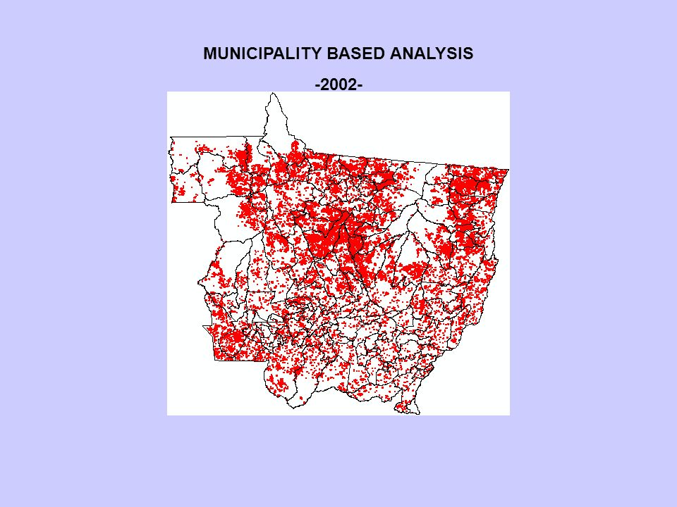 MUNICIPALITY BASED ANALYSIS -2002-