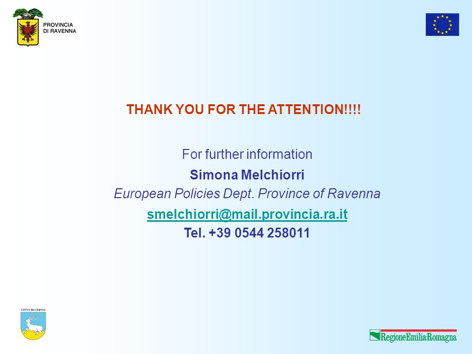 THANK YOU FOR THE ATTENTION!!!. For further information Simona Melchiorri European Policies Dept.