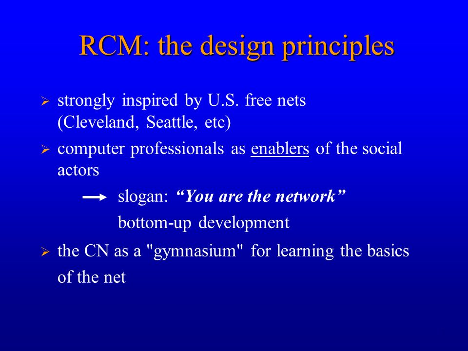 7 RCM: the design principles strongly inspired by U.S.