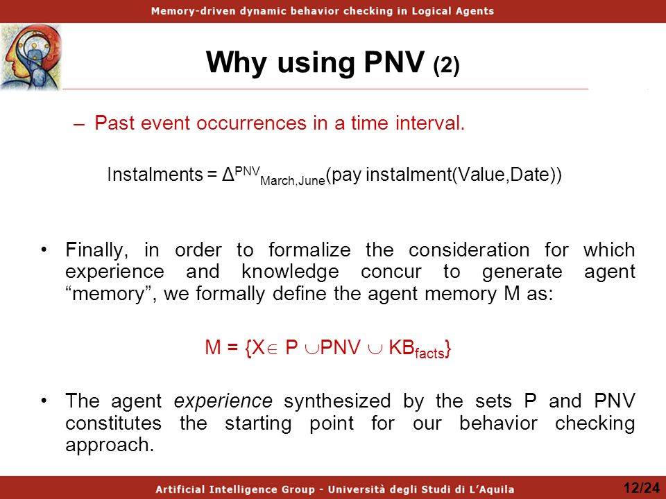 Why using PNV (2) –Past event occurrences in a time interval.