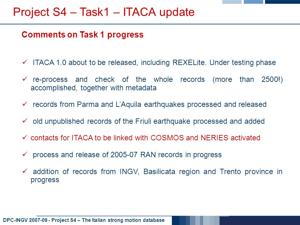 DPC-INGV 2007-09 - Project S4 – The Italian strong motion database ITACA 1.0 about to be released, including REXELite.