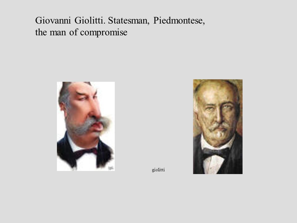 Giovanni Giolitti. Statesman, Piedmontese, the man of compromise giolitti