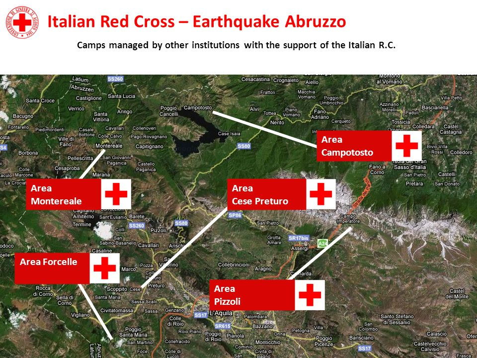Area Montereale Italian Red Cross – Earthquake Abruzzo Camps managed by other institutions with the support of the Italian R.C.