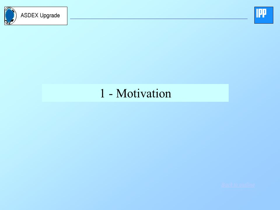 1 - Motivation Back to outline