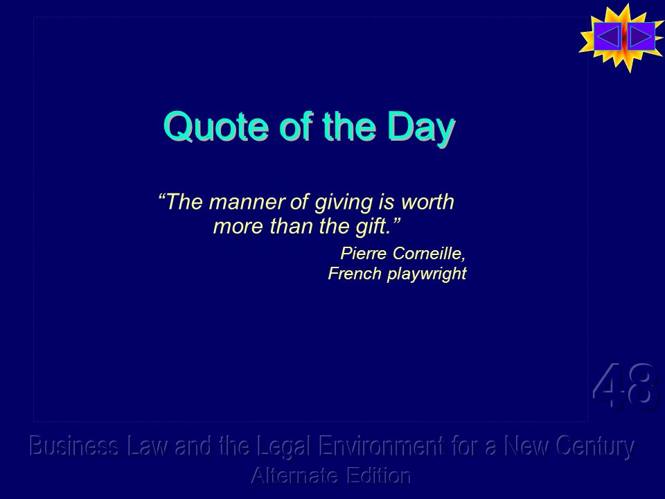 Quote of the Day The manner of giving is worth more than the gift.