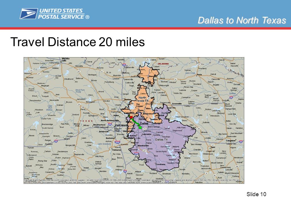 Slide 10 Dallas to North Texas Travel Distance 20 miles