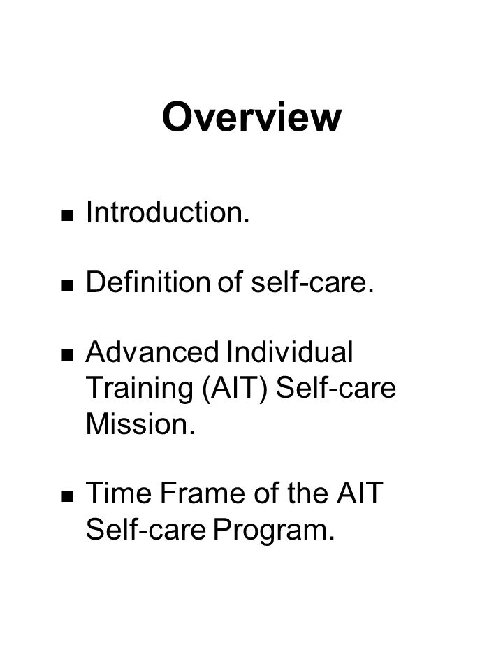 Overview Introduction. Definition of self-care.
