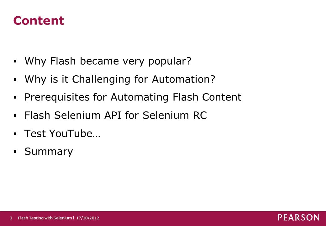 Content Why Flash became very popular. Why is it Challenging for Automation.