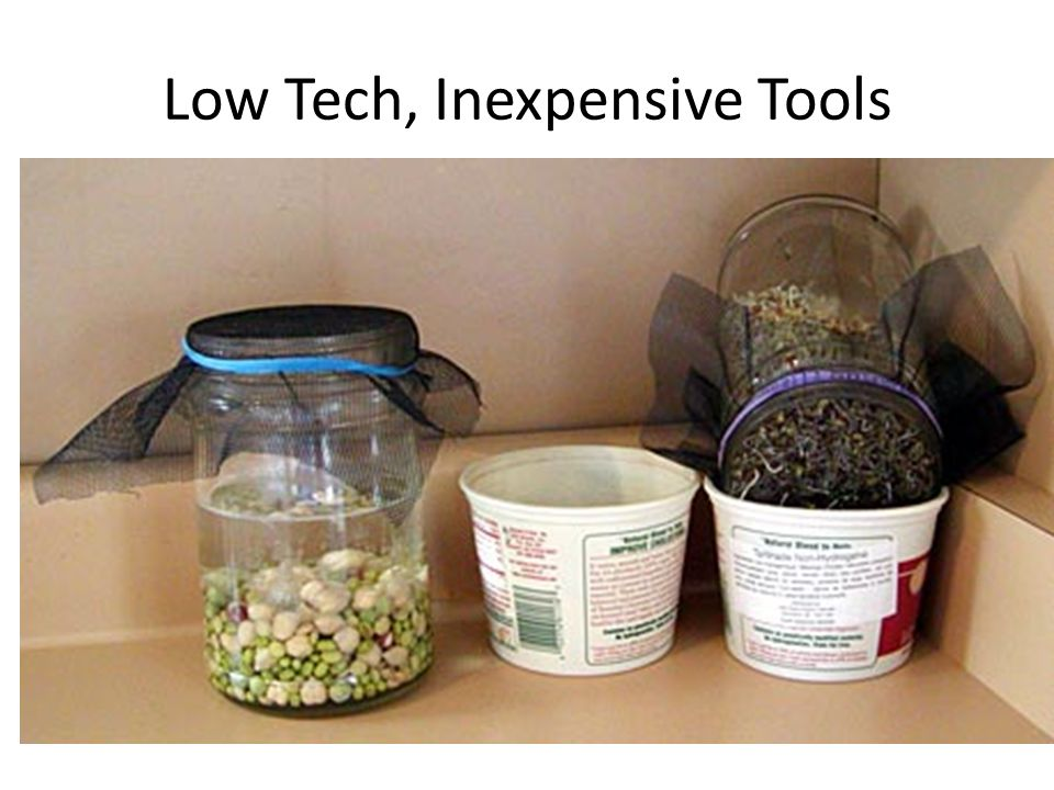 Low Tech, Inexpensive Tools