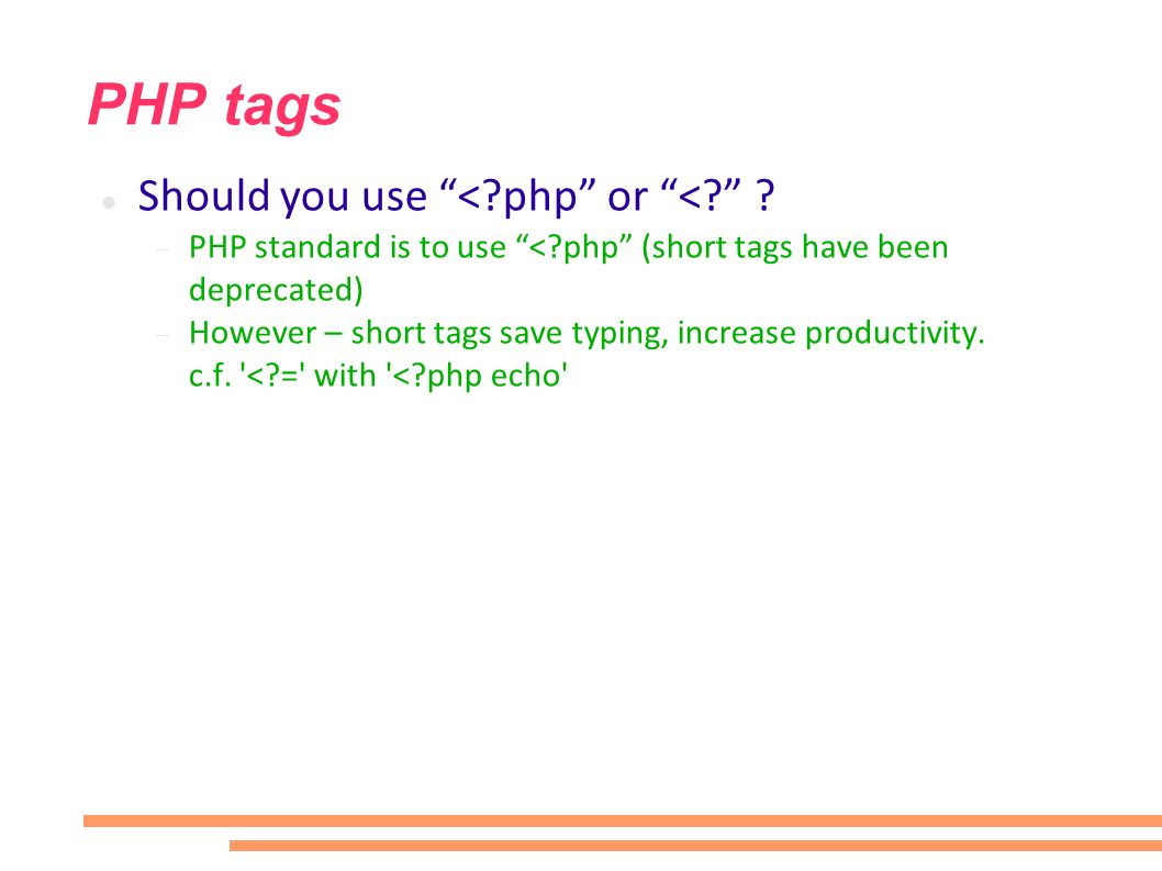 PHP tags Should you use < php or <.