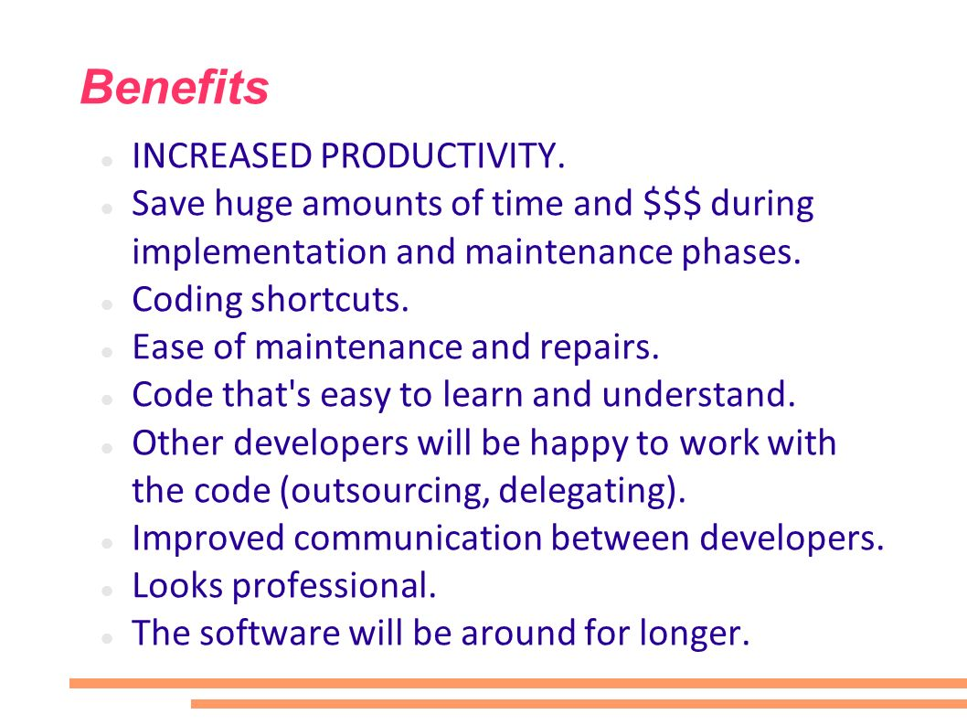 Benefits INCREASED PRODUCTIVITY.
