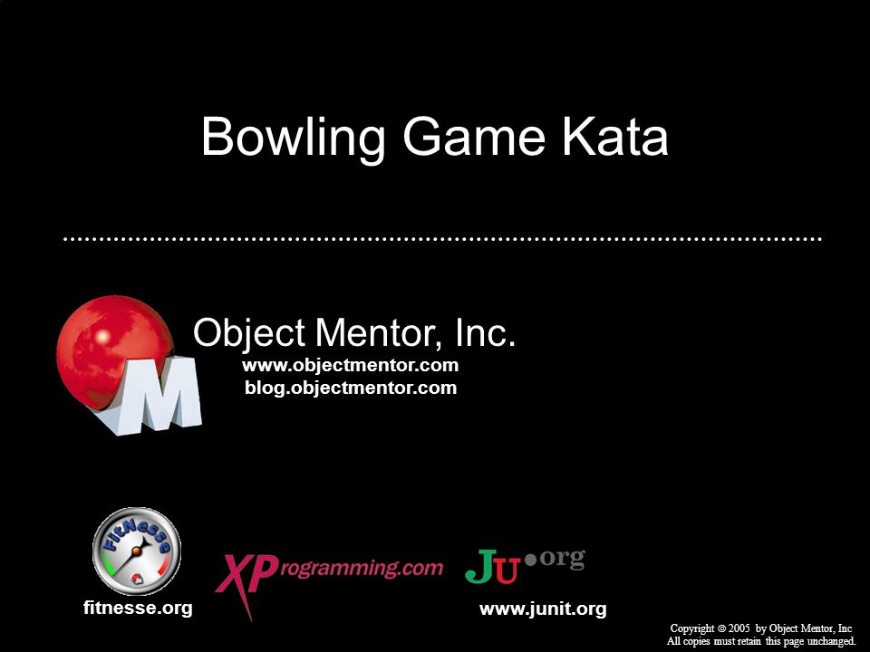 Bowling Game Kata Object Mentor, Inc.