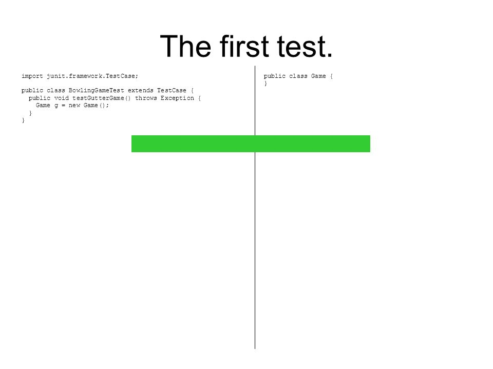 The first test.