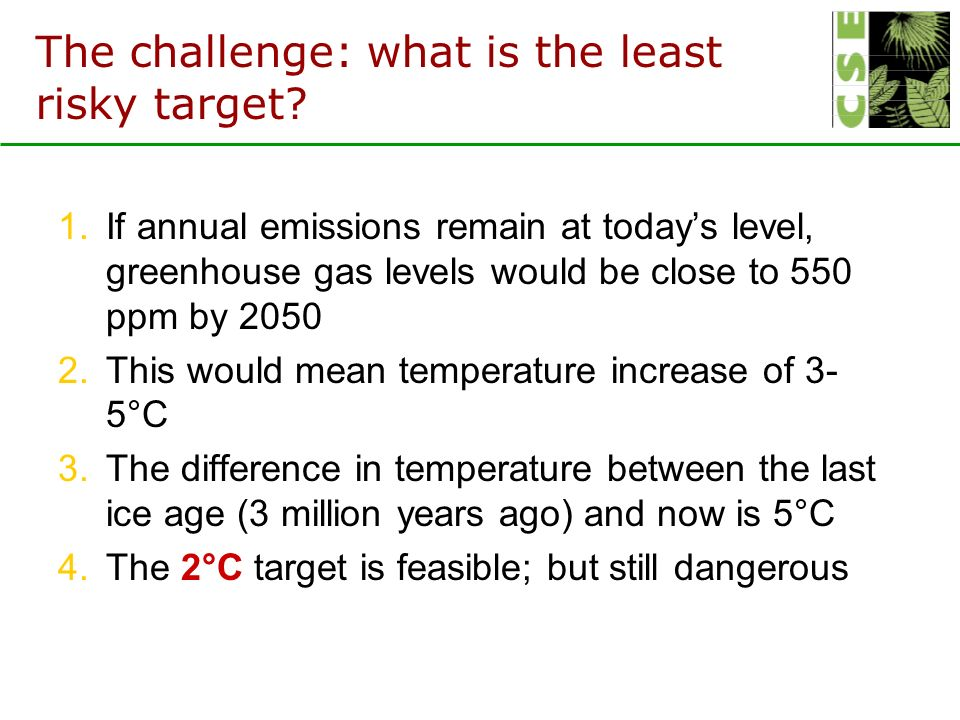 The challenge: what is the least risky target.
