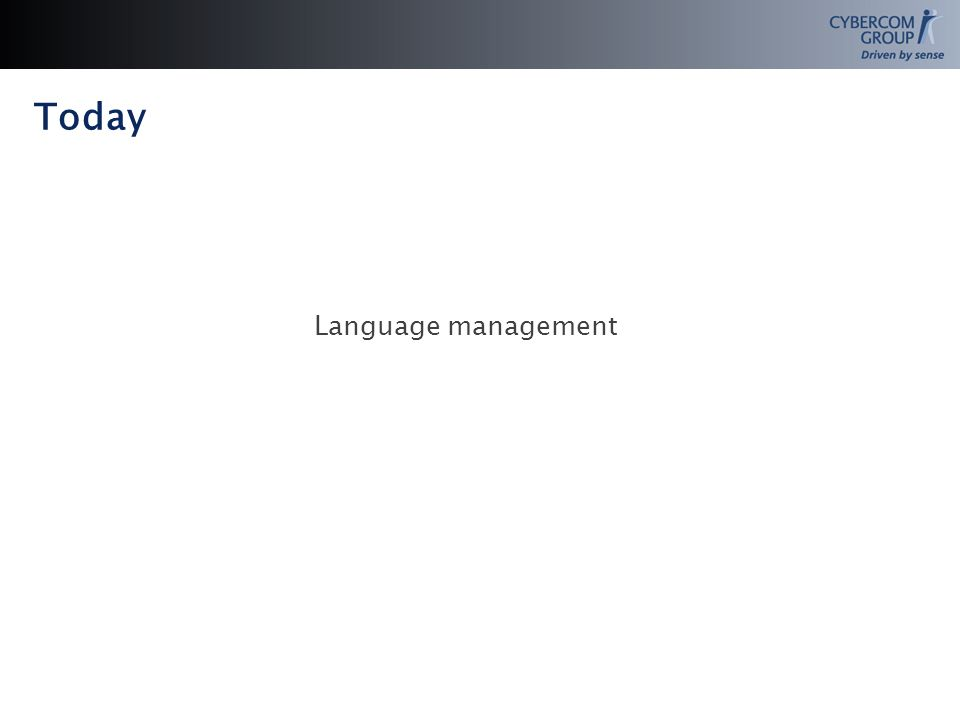 Today Language management