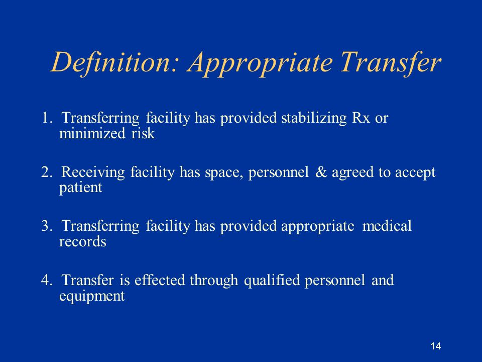 14 Definition: Appropriate Transfer 1.