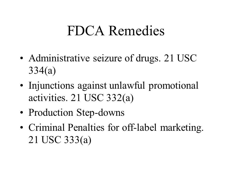 FDCA Remedies Administrative seizure of drugs.