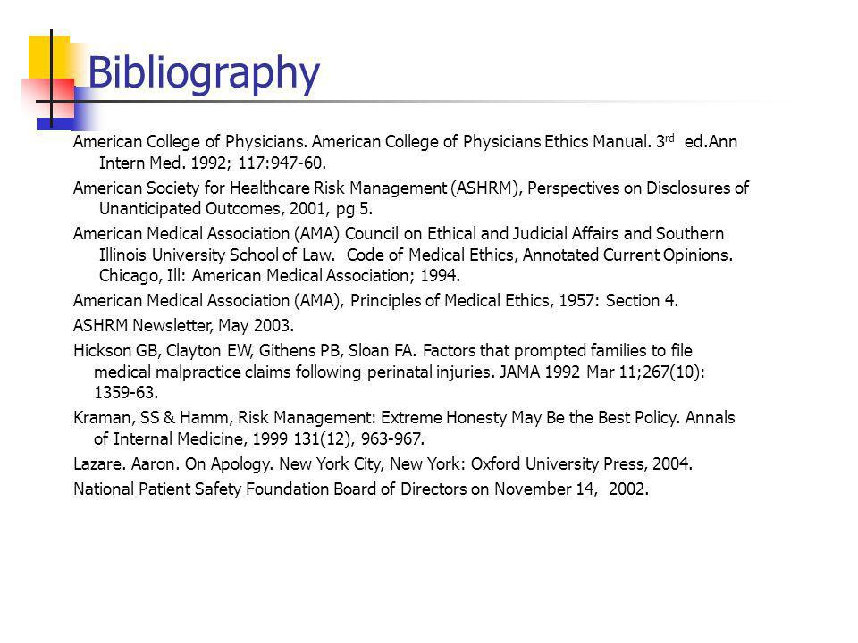 Bibliography American College of Physicians. American College of Physicians Ethics Manual.