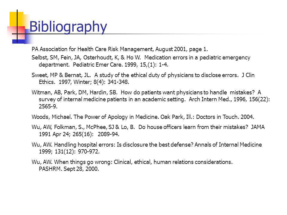 Bibliography PA Association for Health Care Risk Management, August 2001, page 1.