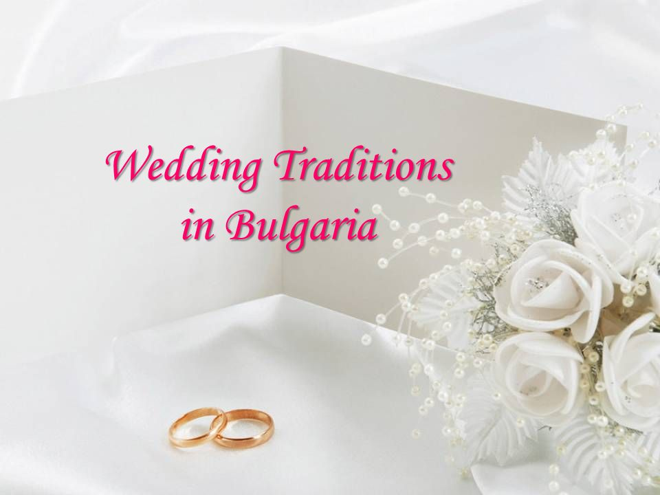 Wedding Traditions in Bulgaria