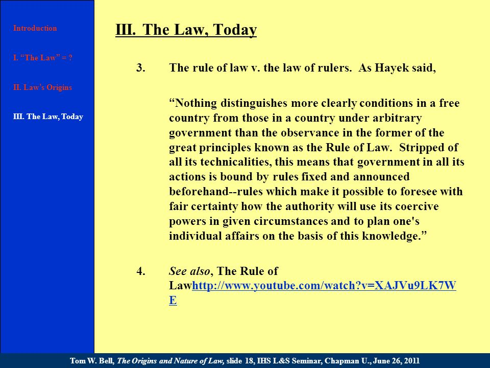 III. The Law, Today 2.Common law v. statutory law.