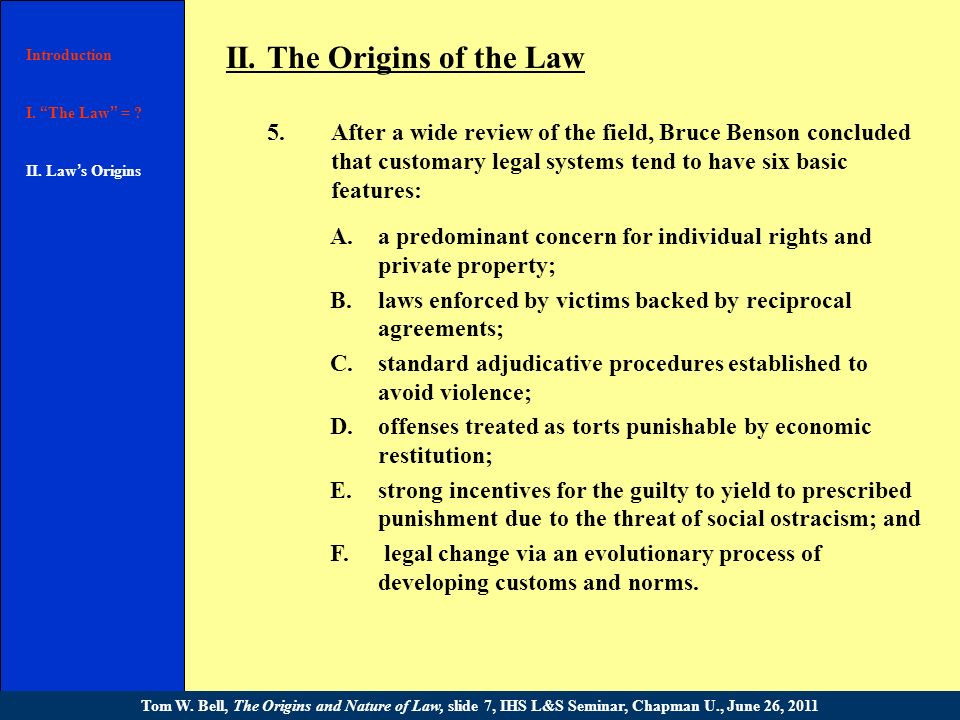 II. The Origins of the Law 1.Friedrich A.