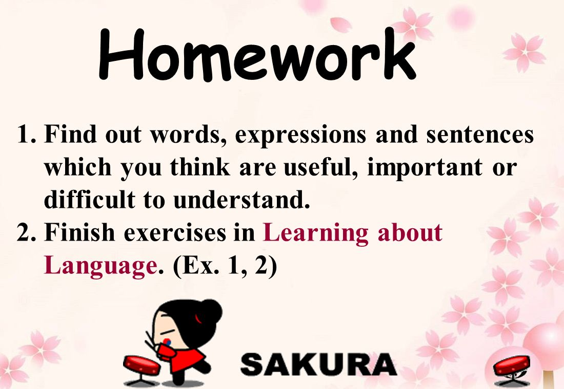 1.Find out words, expressions and sentences which you think are useful, important or difficult to understand.